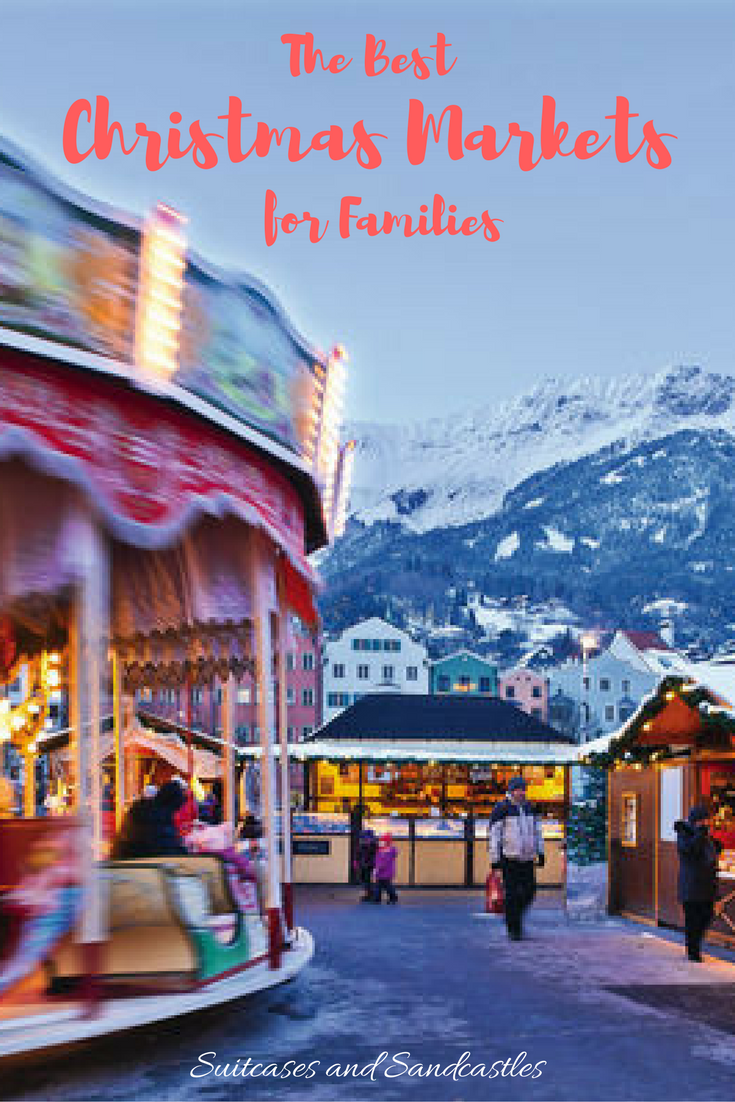 best christmas markets for families which are the best christmas markets in europe how - Best Christmas Markets