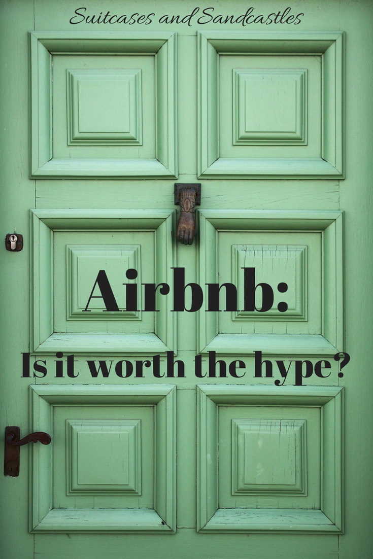 Airbnb: Is it worth the hype?