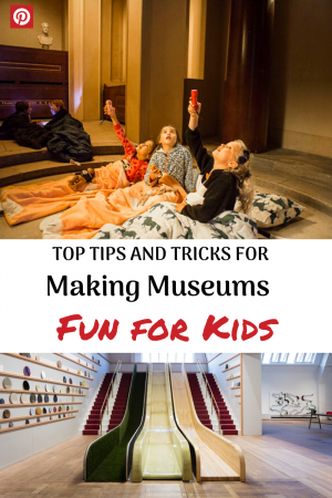 How to make museums fun for kids whatever their age. Read our top tips on having successful museum trips with children and the best museums in the world for kids. #howtomakemuseumsfun #familytraveltips #culturaltravelwithkids #culturewithkids #museumswithkids #museumtips